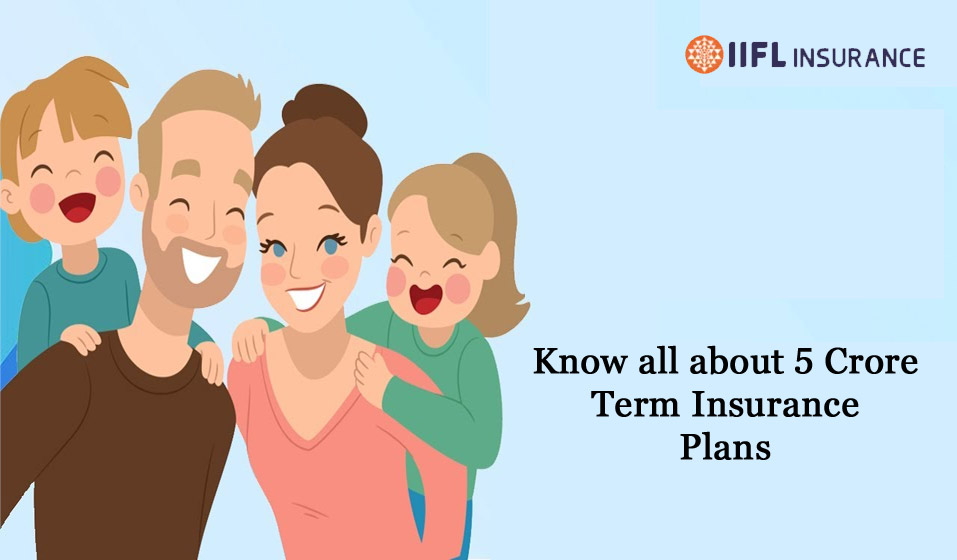 Best 5 Crore Term Insurance Plans in India to Invest in 2021
