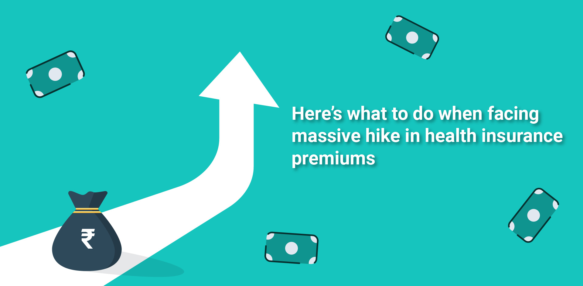 Here's what to do when facing massive hike in health insurance premiums