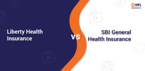 Liberty Health Insurance vs SBI General