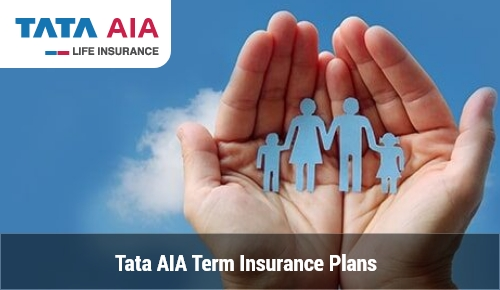 Tata AIA Term Plans Features, Benefits and Eligibility Criteria - IIFL Insurance